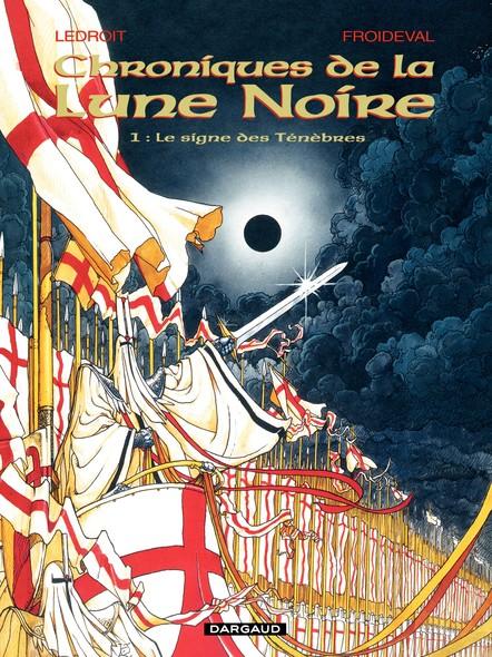 Les Chroniques de la Lune Noire  - Tome 1 - Signe des ténébres (Le)