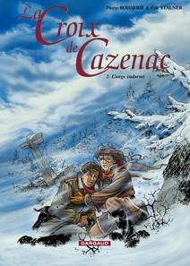 La Croix de Cazenac - Tome 2 - Ange Endormi (L') | Stalner, Eric