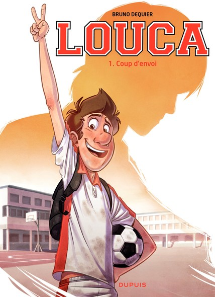 Louca - Tome 1 - Coup d'envoi