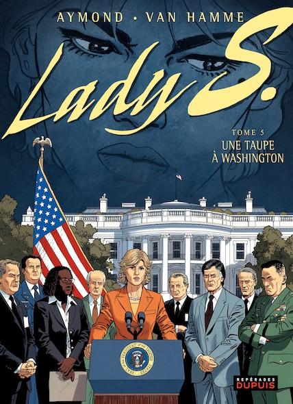 Lady S. - Tome 5 - Une taupe à Washington
