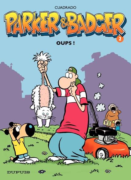 Parker et Badger - Tome 2 - Oups !