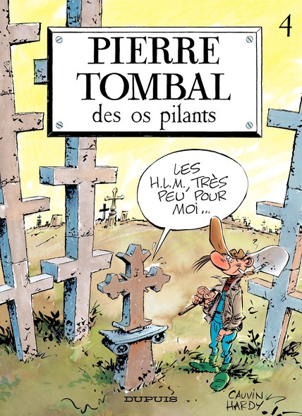 Pierre Tombal - Tome 4 - DES OS PILANTS