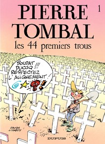 Pierre Tombal - Tome 1 - LES 44 PREMIERS TROUS |