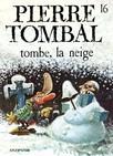 Pierre Tombal - Tome 16 - TOMBE,LA NEIGE