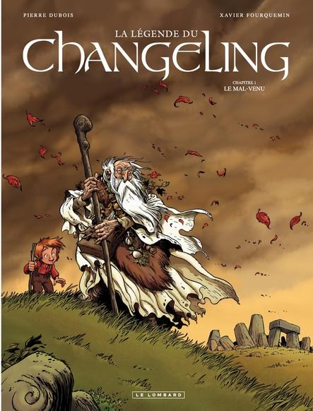La Légende du Changeling - Tome 1 - Mal-venu (Le)