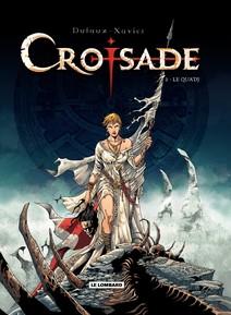 Croisade - Tome 2 - Le Qua'dj |