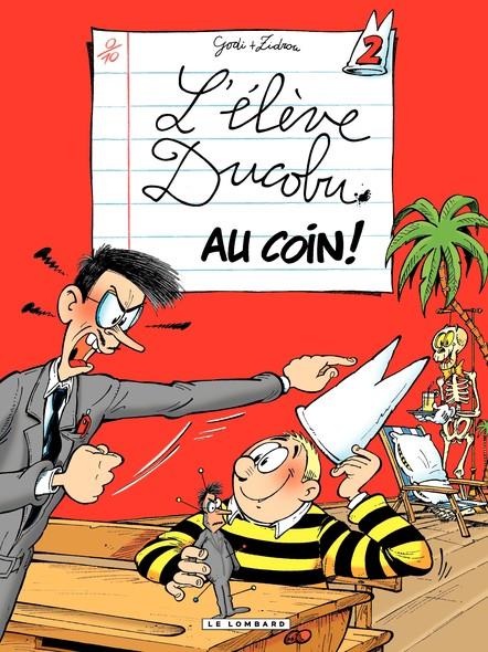 L'Elève Ducobu  - Tome 2 - Au Coin !