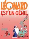 Léonard - Tome 1 - Léonard est un génie