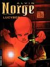 Alvin Norge - Tome 3 - Lucyber