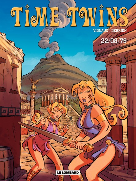 Time Twins - Tome 2 - 22.08.79