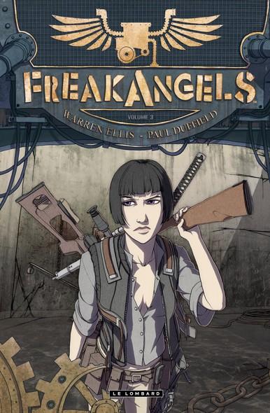 Freakangels - Tome 3 - Freakangels 3