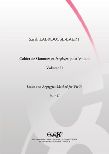 METHODE Cahier de Gammes et Arpèges pour Violon Volume II S. LABROUSSE-BAERT Violon Solo
