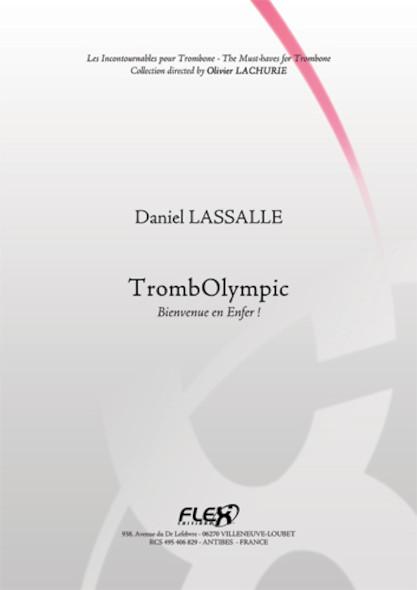 METHODE Méthode TrombOlympic  Bienvenue en Enfer ! D. LASSALLE Trombone Solo