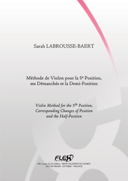 METHODE Méthode de Violon pour la 5e Position et ses Démanchés S. LABROUSSE-BAERT Violon Solo