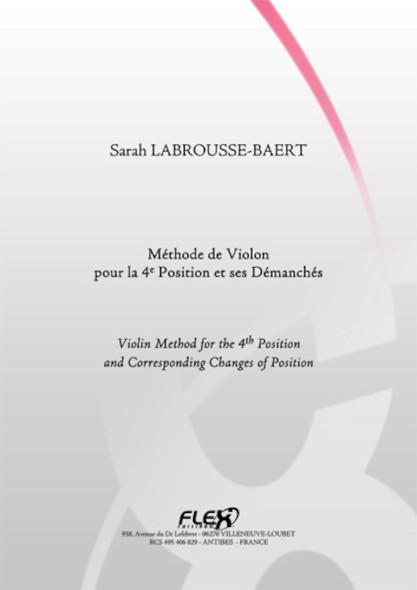 METHODE Méthode de Violon pour la 4e Position et ses Démanchés S. LABROUSSE-BAERT Violon Solo