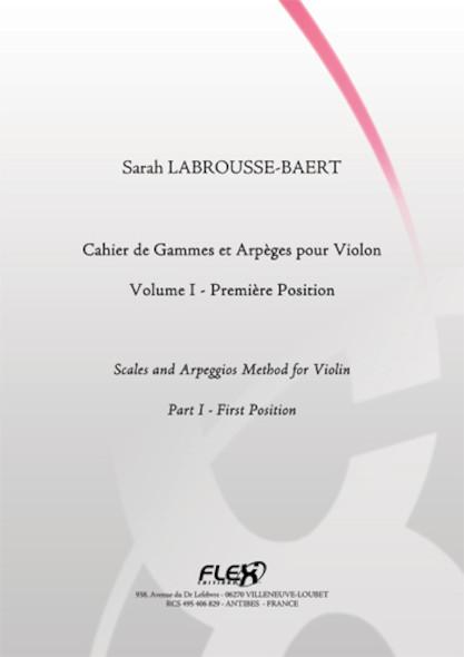 METHODE Cahier de Gammes et Arpèges pour Violon Volume I S. LABROUSSE-BAERT Violon Solo
