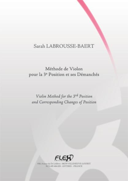 METHODE Méthode de Violon pour la 3e Position et ses Démanchés S. LABROUSSE-BAERT Violon Solo