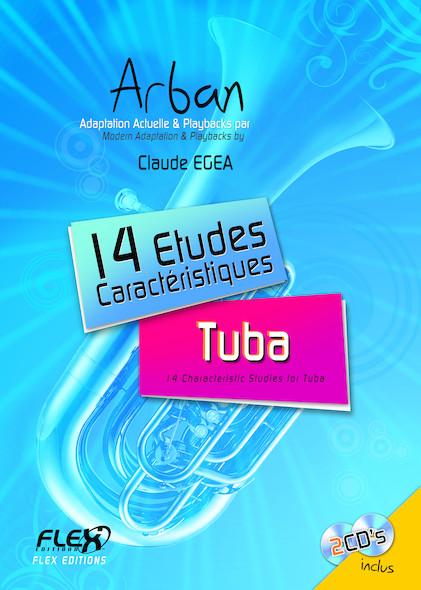 14 Etudes Caractéristiques ARBAN avec CDs d'accompagnement C. EGEA Tuba Solo