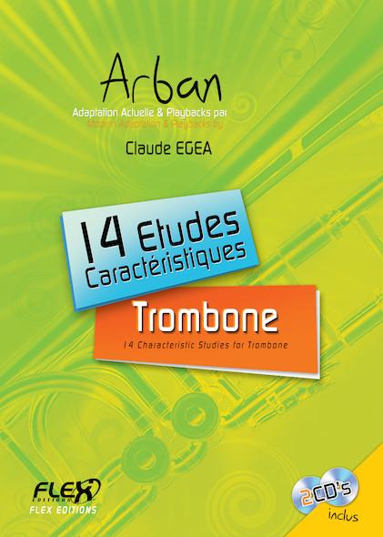 14 Etudes Caractéristiques ARBAN avec CDs d'accompagnement C. EGEA Trombone Solo