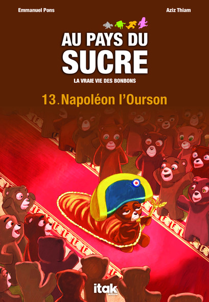 Au pays du sucre - Episode 13 - Napoléon l'Ourson