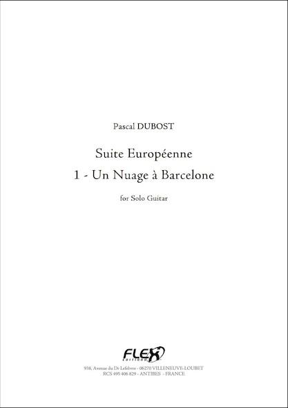 Suite Europeenne 1 Un Nuage a Barcelone P. DUBOST Guitare Solo