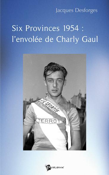 Six Provinces 1954 : l'envolée de Charly Gaul