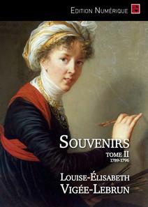 Souvenirs (tome 2/3) | Vigée-Lebrun, Louise-Elisabeth