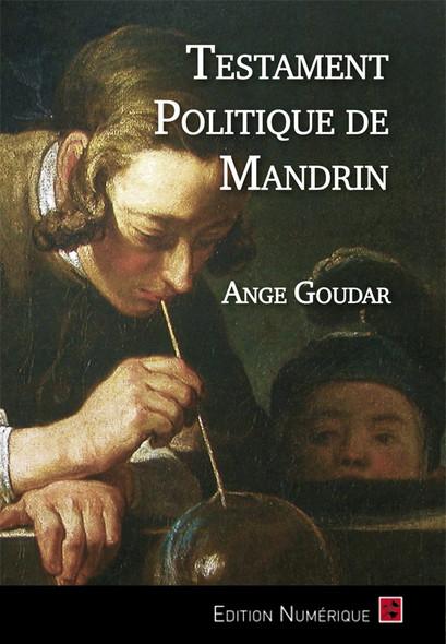 Le Testament Politique de Louis Mandrin