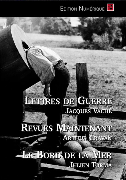 "Lettres de Guerre - Revues ""Maintenant"" - Le Bord de la Mer"