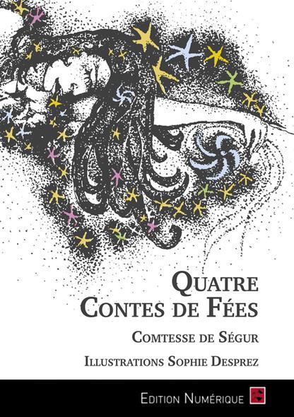 Quatre Contes de Fées