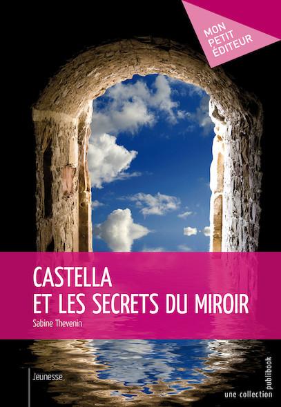 Castella et les secrets du miroir