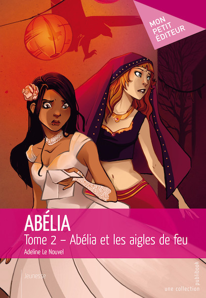 Abélia et les aigles de feu