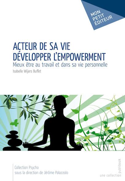 Acteur de sa vie - Développer l'empowerment