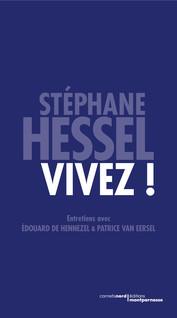 Vivez ! | Hessel, Stéphane