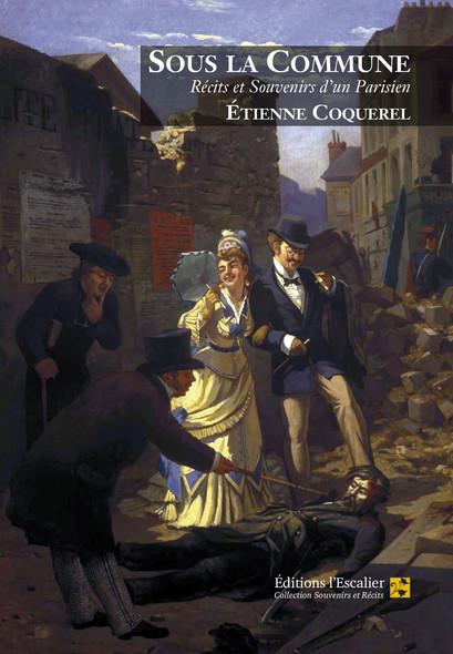 Sous la Commune (Récits et souvenirs d'un Parisien)