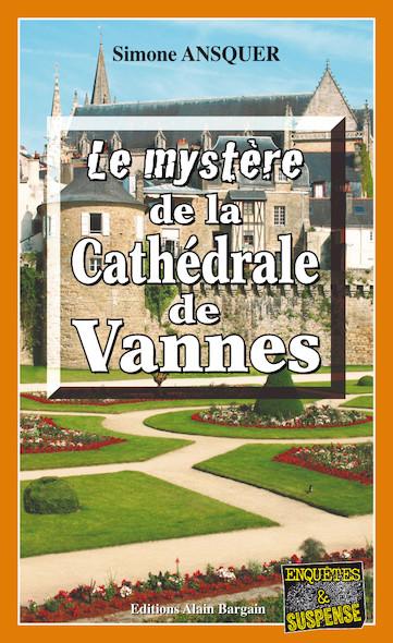 Le mystère de la cathédrale de Vannes