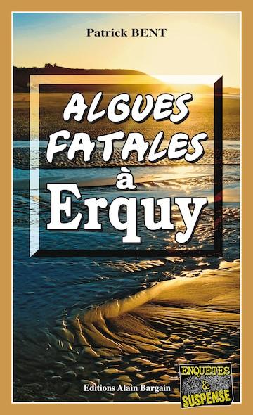 Algues fatales à Erquy