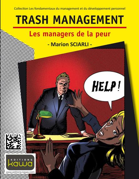 Trash Management - Les managers de la peur
