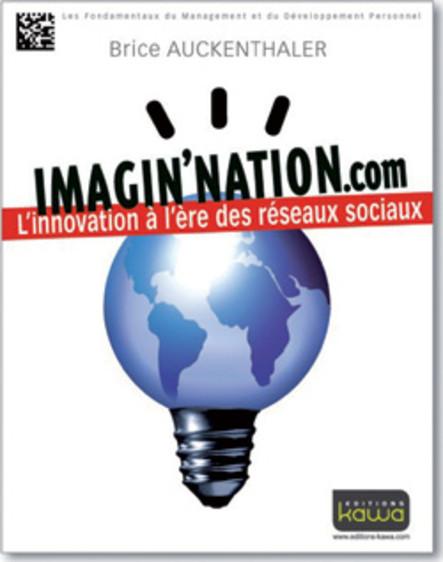Imagin'nation.com, l'innovation à l'ère des réseaux sociaux