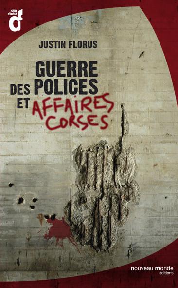 Guerre des polices et affaires corses