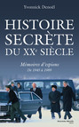 Histoire secrète du XXe siècle, mémoires d'espions