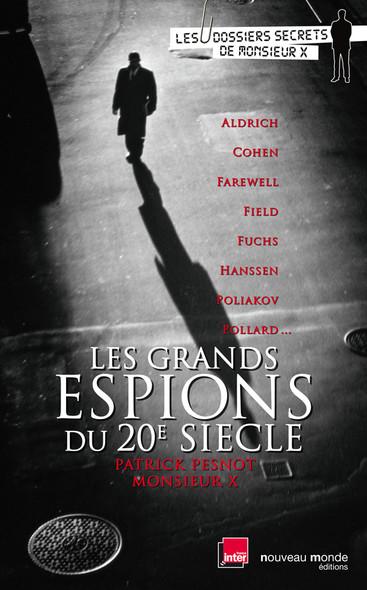 Les Grands Espions du XXe siècle