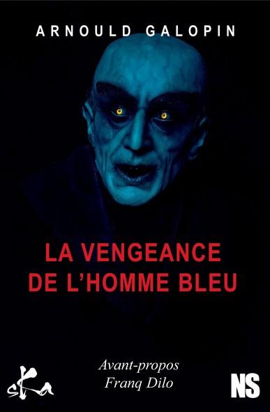 La vengeance de l'homme bleu