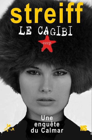 Le cagibi : Une enquête du Calmar