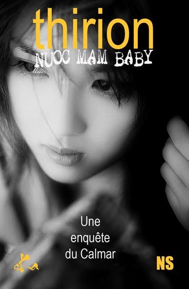 Nuoc mâm Baby : Une enquête du Calmar