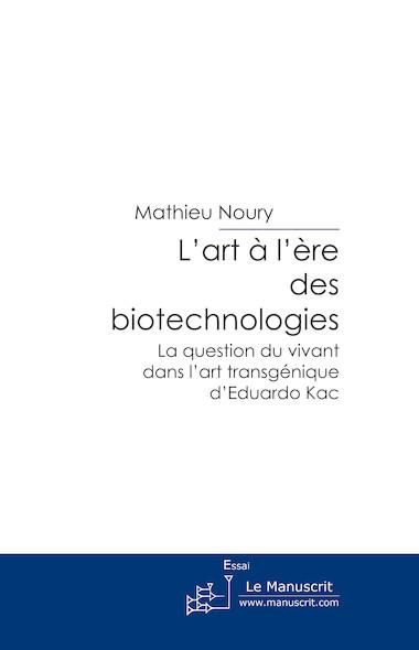 L'art à l'ère des biotechnologies