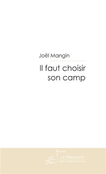IL FAUT CHOISIR SON CAMP