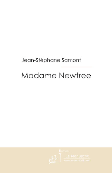 Madame NEWTREE