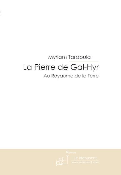 La Pierre de Gal-Hyr