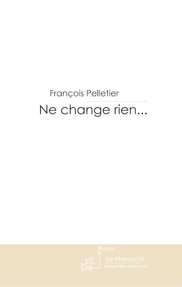 Ne change rien...